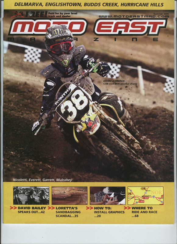 Moto East Summer 2005 Cover image of Jason Lawrence in action at Raceway Park in Englishtown, NJ.